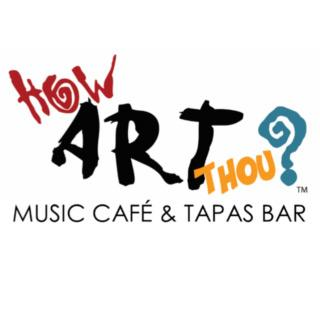 How Art Thou Music Cafe & Tapas Bar on OpenMenu